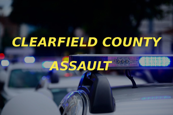 Clearfield County assault