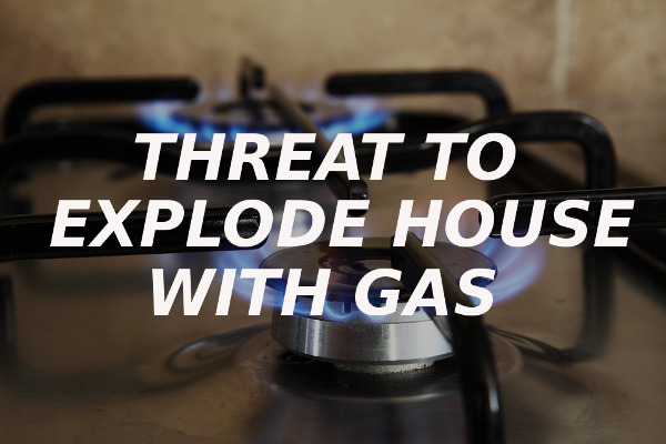threat explode house gas