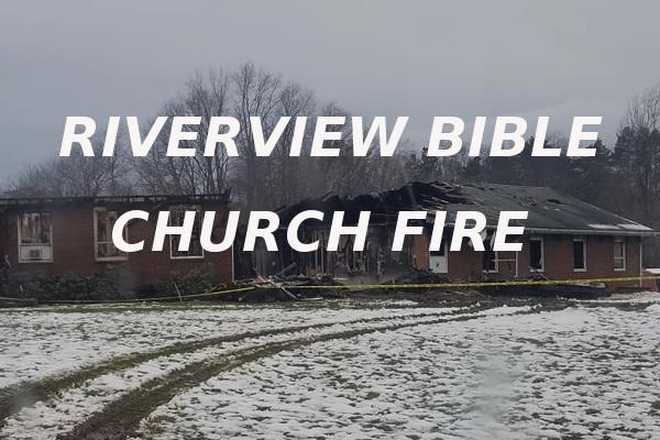 Riverview Bible Church fire