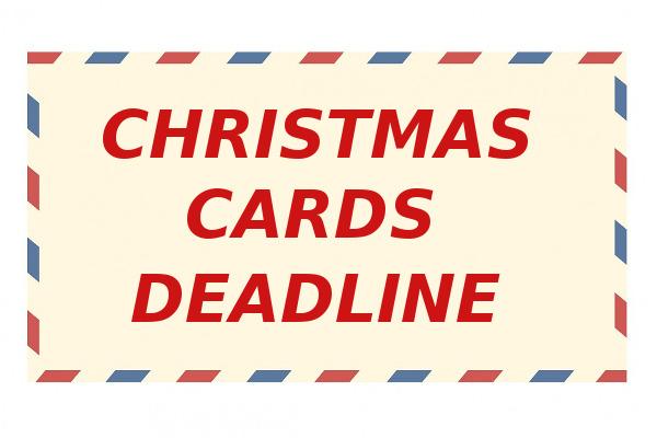 Christmas cards deadline