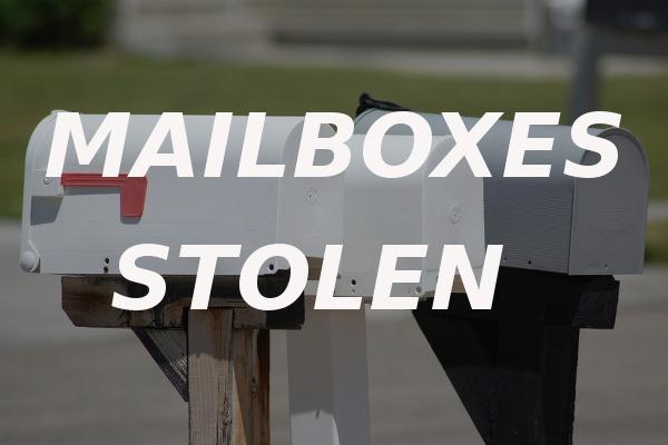mailboxes stolen