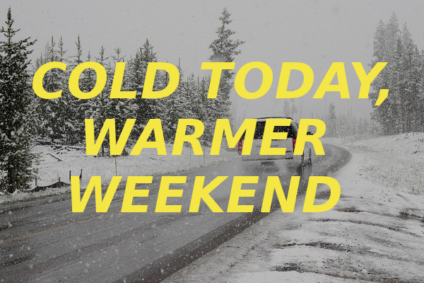 cold today warmer weekend