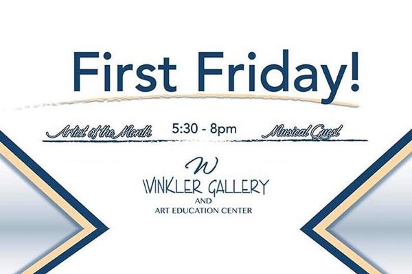 First Friday Winkler Art Gallery