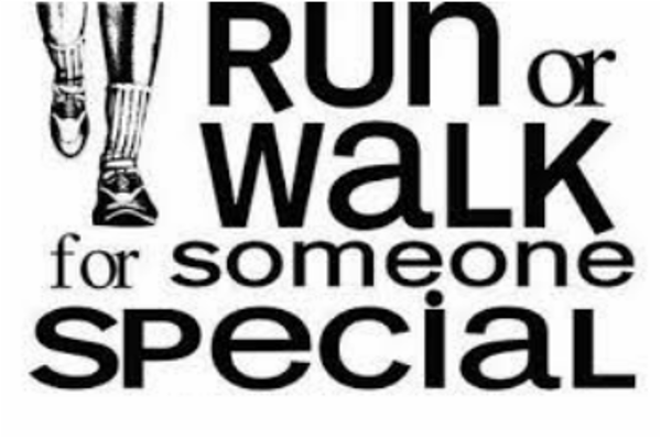 Run or Walk for Someone Special