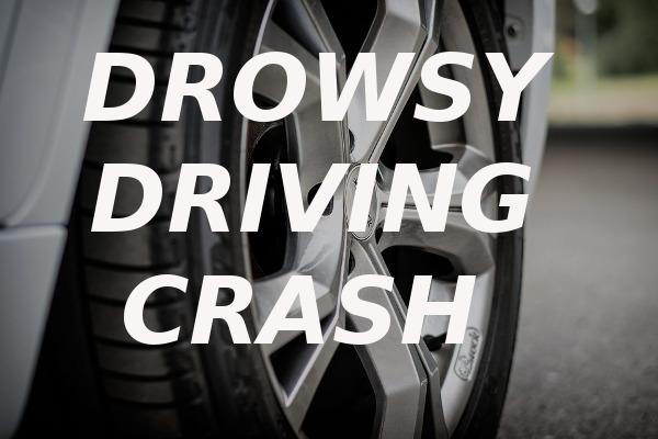 drowsy driving crash